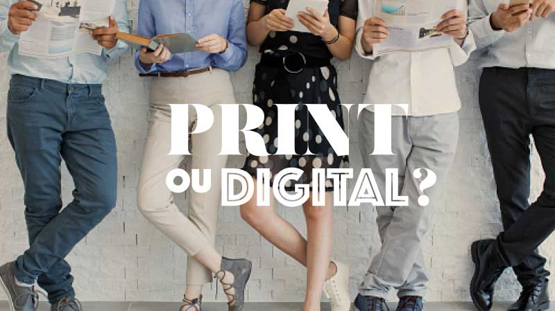 Print ou Digital - blog LUCIOLE