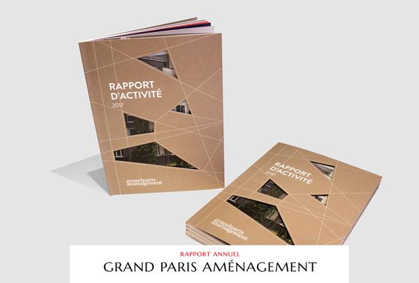 Grand Paris Aménagement - Rapport d'activité 2017 - LUCIOLE